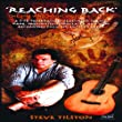 Reaching Back: The Life And Music Of Steve Tilston
