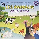 Les animaux de la ferme (1CD audio)