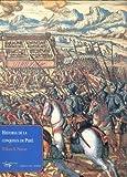 Historia de la conquista de Perú (Papeles del tiempo)