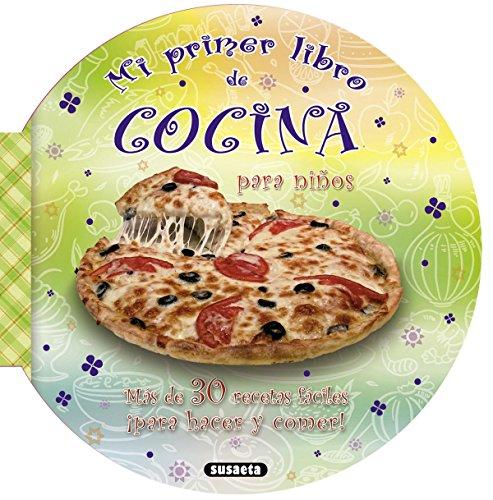 Mi primer libro de cocina por M. Ángel Bibian
