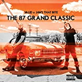 The 87 Grand Classic [Explicit]