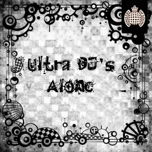 Ultra DJs - Alone