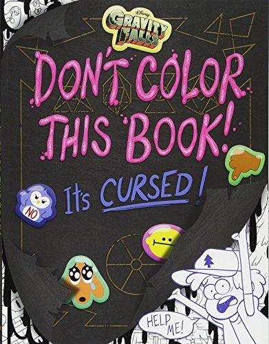 Gravity Falls Don't Color This Book!: It's Cursed! (Art of Coloring) (Pig Merchandise)