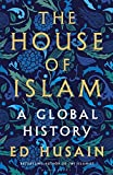 #9: The House of Islam: A Global History