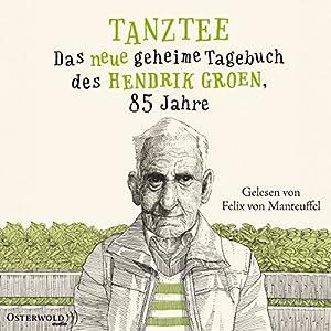 Tanztee - Das neue geheime Tagebuch des Hendrik Groen, 85 Jahre: Hendrik Groen 2