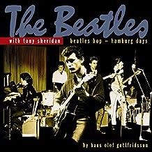 Beatles bop - Hamburg days by Tony & THE BEATLES SHERIDAN (2001-09-10)