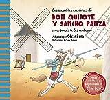 Las increíbles aventuras de Don Quijote y Sancho Panza/ The Incredible Adventures of Don Quixote andSancho Panza: Una Nueva Manera De Leer El Quijote/ A New Way To Read El Quijote