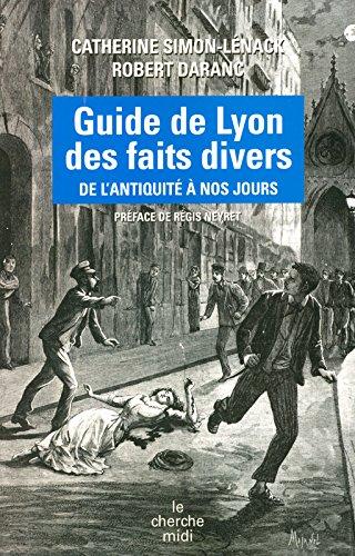 Guide de Lyon des faits divers