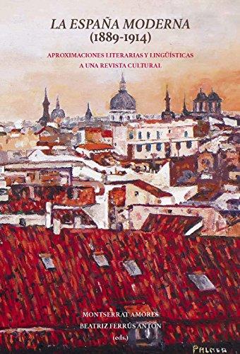 La España Moderna (1889-1914)