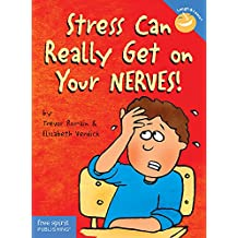 Stress Can Really Get on Your Nerves! (Laugh and Learn)