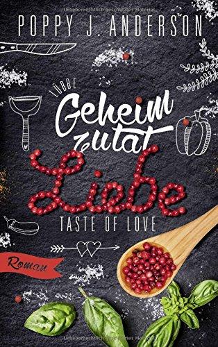 Taste of Love - Geheimzutat Liebe: Roman (Die Köche von Boston, Band 1)