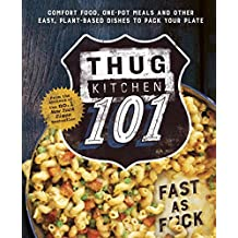 Thug Kitchen 101: Fast as F*ck (English Edition)