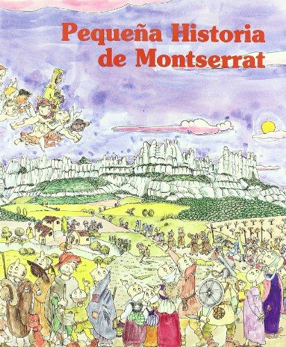 Pequeña historia de Montserrat (Pequeñas historias) por Ainaud Lasarte
