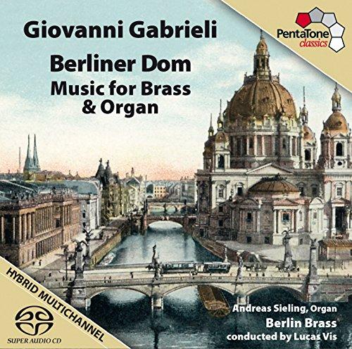 Berliner Dom - Musik für Bläser und Orgel