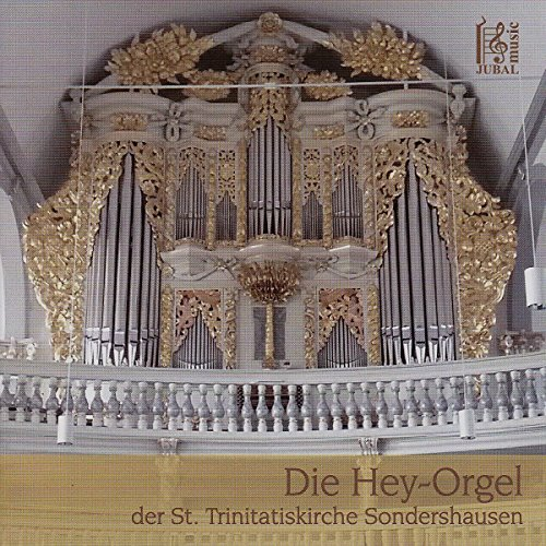 Die Hey-Orgel in Sondershausen