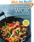 The Essential Wok Cookbook: A Simple...