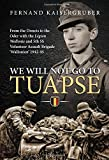 We Will Not Go to Tuapse. From the Donets to the Oder with the Legion Wallonie and 5th SS Volunteer Assault Brigade Wallonien 1942-45.