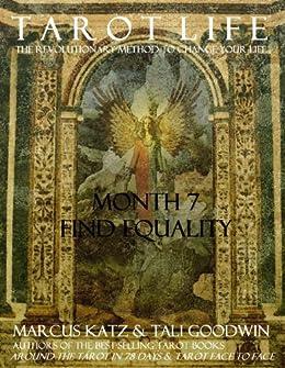 Tarot Life Book 7: Find Equality by [Goodwin, Tali, Katz, Marcus]