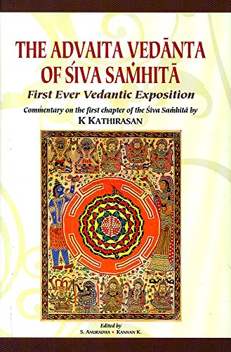 Advaita Vedanta of Siva Samhita:: First Ever Vedantic Exposition