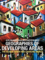 Geographies of Developing Areas: The Global South in a Changing World