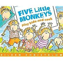 Five Little Monkeys Play Hide-And-Seek (Five Little Monkeys Story)