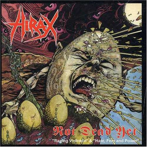 Hirax: Not Dead Yet (Audio CD)