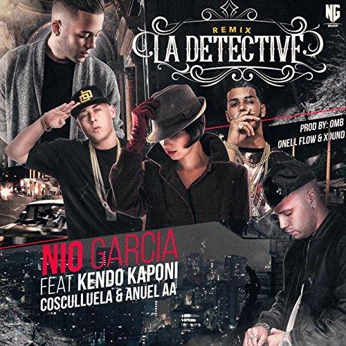 La Detective (Remix) [feat. Kendo Kaponi, Cosculluela & Anuel ...