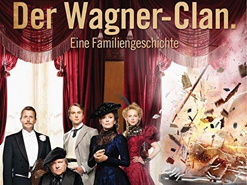 Der Wagner Clan - Eine Familiengeschichte