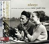 Songtexte von New York Trio - Always