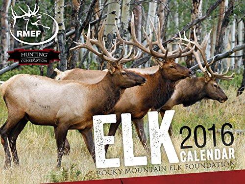 Rocky Mountain Elk (Elk 2016 Calendar (Rocky Mountain Elk Foundation))