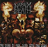 Napalm Death: Code Is Red-Long Live the Code (Audio CD)