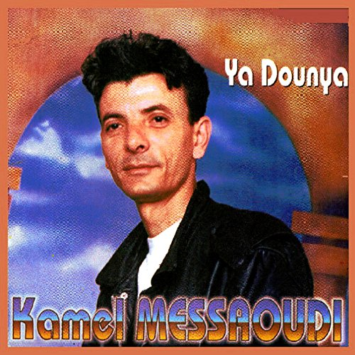 kamel messaoudi mp3