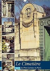 Le Cimetière du Père-Lachaise in Paris (Wandkalender 2019 DIN A3 hoch): Père-Lachaise ist der größte Friedhof von Paris und zugleich die erste als ... (Monatskalender, 14 Seiten ) (CALVENDO Orte)