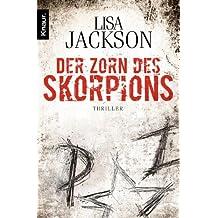 Der Zorn des Skorpions: Thriller (Ein Fall für Alvarez und Pescoli 2)