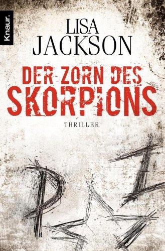 Der Zorn des Skorpions: Thriller (Ein Fall für Alvarez und Pescoli 2) Lisa Jackson Ebooks
