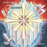 Angela Hewitt plays Messiaen