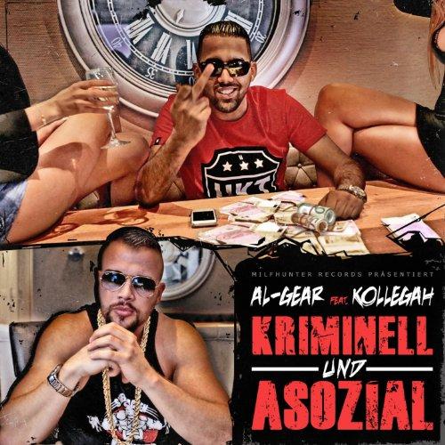 Kriminell und Asozial (feat. K...