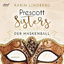 Der Maskenball: Prescott Sisters 1