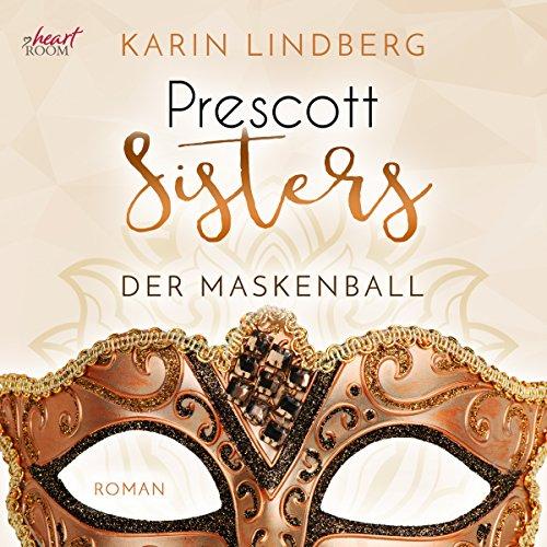 Der Maskenball (Prescott Sisters 1)