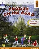 English on the road. Student's book. Per la 4ª classe elementare. Con espansione online