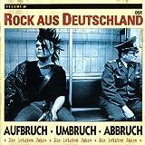Rock Aus Deutschland Ost Vol. 20 Aufbruch Umbruch Abbruch - Die Letzten Jahre
