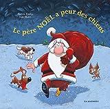 """Afficher """"Le Père Noël a peur des chiens"""""""