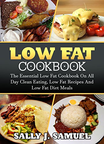 Low fat cookbook the essential low fat cookbook on all day clean low fat cookbook the essential low fat cookbook on all day clean eating low forumfinder Images