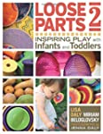 Loose Parts: Inspiring Play With Infa...