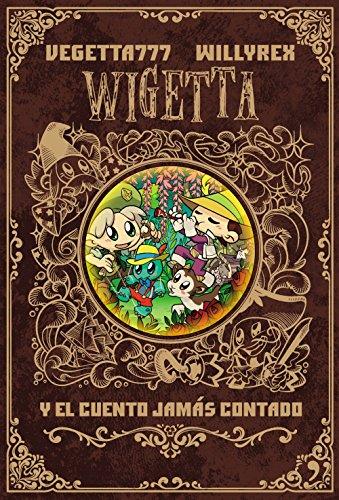 Wigetta y el cuento jamás contado (Fuera de Colección) por Vegetta777