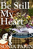 Be Still My Heart (A Dear Abby Cozy Mystery Book 2)