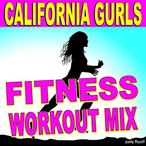 California Gurls (Fitness Workout Mix)