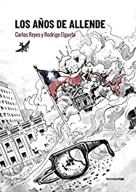 Los años de Allende par Carlos Reyes