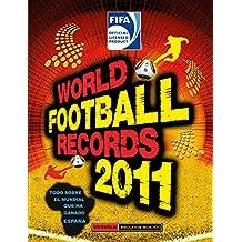 FIFA World Football Records 2011 (TITULO UNICO)