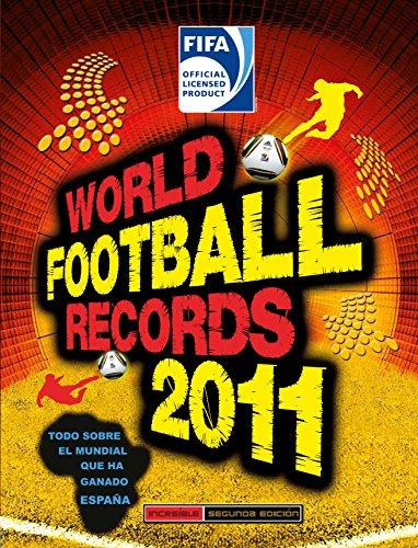 FIFA World Football Records 2011